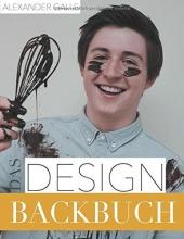 Galle, Alexander Das Designbackbuch