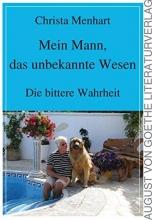 Menhart, Christa Mein Mann, das unbekannte Wesen