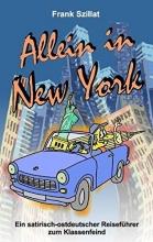 Szillat, Frank Allein in New York