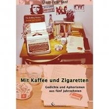 Senf, Claus-Peter Mit Kaffee und Zigaretten
