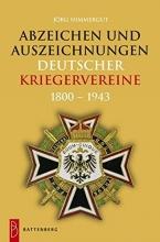 Nimmergut, Jörg Abzeichen und Auszeichnungen deutscher Kriegervereine