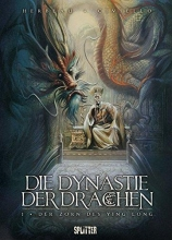 Civiello, Emmanuel Die Dynastie der Drachen 01. Der Zorn des Ying Long