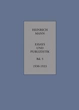 Mann, Heinrich Essays und Publizistik Band 5