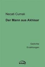 Necati, Cumali Der Mann aus Akhisar