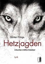 Frings, Günter Hetzjagden