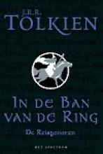 J.R.R.  Tolkien De reisgenoten - In de ban van de ring 1