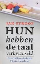Jan  Stroop Hun hebben de taal verkwanseld (POD)