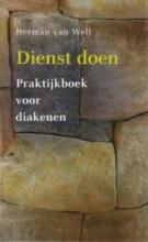 Herman van Well , Dienst doen