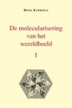 H.  Kubbinga De molecularisering van het wereldbeeld set