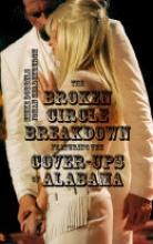 Johan  Heldenbergh, Mieke  Dobbels The broken circle breakdown featuring the cover-ups of Alabama