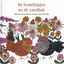 Esther van der Ham , De kukelkipjes en de zandbak
