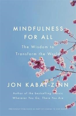 Jon Kabat-Zinn,Mindfulness for All