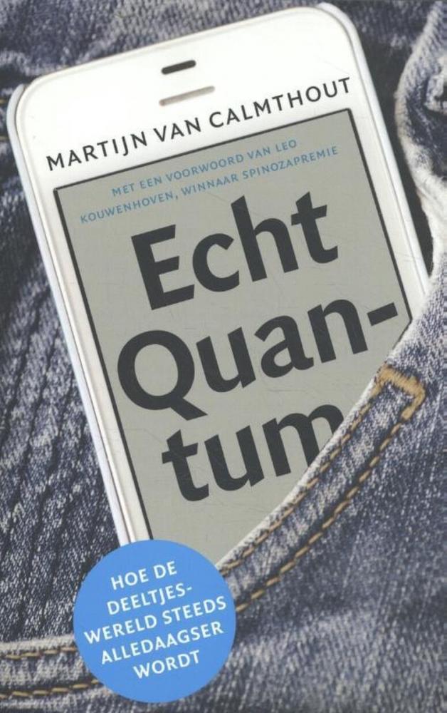 Martijn van Calmthout,Echt Quantum