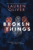 Oliver Lauren, Broken Things
