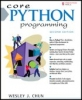 Wesley Chun, Core Python Programming
