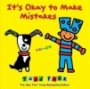 Parr, Todd, It`s Okay to Make Mistakes