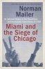 Norman Mailer, Miami And The Siege Of Chicago