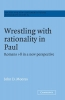 John D. (University College London) Moores, Wrestling with Rationality in Paul