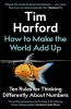Harford Tim, How to Make the World Add up