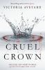 <b>V. Aveyard</b>,Cruel Crown