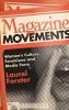 Forster, Laurel, Magazine Movements