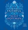 <b>Hoffman Alice</b>,Faithful