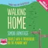 Simon Armitage, Walking Home