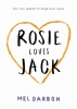 Darbon Mel, Rosie Loves Jack