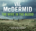Val McDermid, The Wire in the Blood: Tony Hill and Carol Jordan Series, Book 2