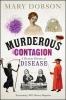 Dobson, Mary, Murderous Contagion