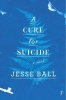 Ball, Jesse, Cure for Suicide
