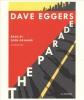 Eggers Dave, Parade (cd)