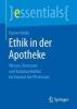 Rainer Heide, Ethik in der Apotheke