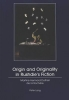 Martine Hennard Dutheil de la Roche re, Origin and Originality in Rushdie`s Fiction