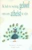 Norman L. Geisler en Frank Turek, Ik heb te weinig geloof om een atheïst te zijn