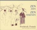 Frederick Franck, Zen zien, zen tekenen
