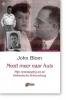 John Blom, Nooit meer naar huis