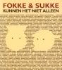 <b>Diverse auteurs</b>,Fokke &amp;. Sukke kunnen het niet alleen