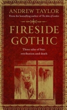 Andrew Taylor Fireside Gothic