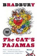 Bradbury, Ray The Cat`s Pajamas