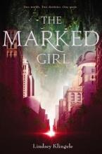 Klingele, Lindsey The Marked Girl