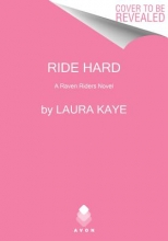 Kaye, Laura Ride Hard