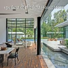 Mola, Francesc Zamora 150 Best of the Best House Ideas