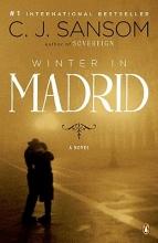 Sansom, C. J. Winter in Madrid