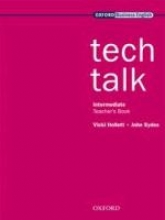Hollett, Vicki Tech Talk Intermediate level Teacher`s Book