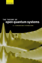 Heinz-Peter (Physikalisches Institut, Albert-Ludwigs-Universitaet Freiburg, Germany) Breuer,   Francesco (School of Pure and Applied Physics, University of KwaZulu-Natal, Durban, South Africa) Petruccione The Theory of Open Quantum Systems