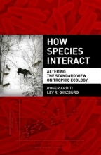 Roger Arditi,   Lev R. Ginzburg How Species Interact
