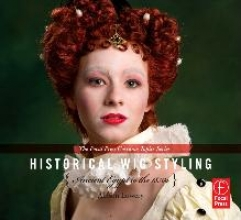 Lowery, Allison Historical Wig Styling