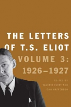 Eliot, T. S. The Letters of T.S. Eliot