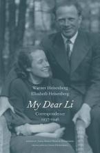 Heisenberg, Werner My Dear Li - Correspondence, 1937-1946